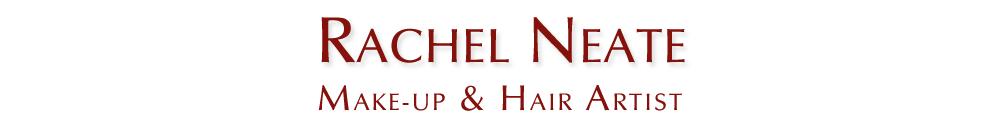 Rachel Neate Make Up and Hair Artist